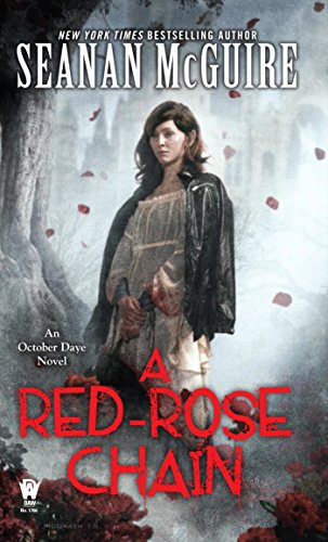 A Red Rose Chain October Daye McGuire Seanan