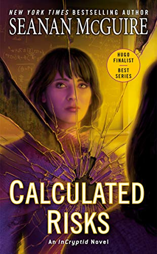 Calculated Risks InCryptid McGuire Seanan