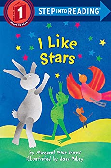 I Like Stars Step into Reading Brown Margaret Wise Joan Paley Children