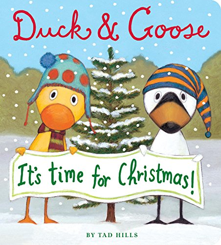 Duck Goose It s Time for Christmas Hills Tad Hills Tad Children
