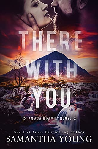 There With You The Adair Family Series Young Samantha Romance