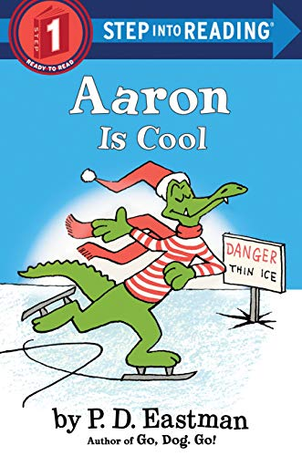 Aaron is Cool Step into Reading Eastman P D Children