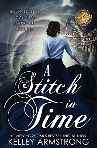 A Stitch in Time Armstrong Kelley