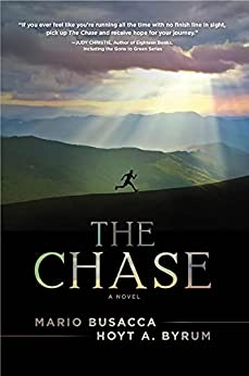 The Chase a novel Busacca Mario Byrum Hoyt A Religion Spirituality