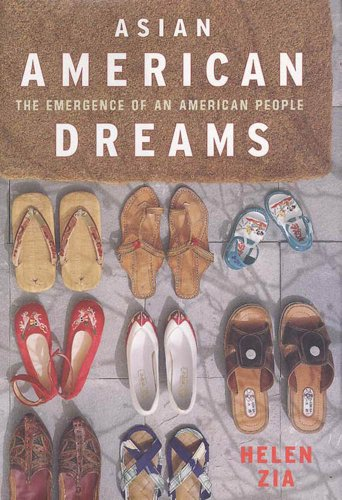 Asian American Dreams The Emergence of an American People Zia Helen Politics Social Sciences