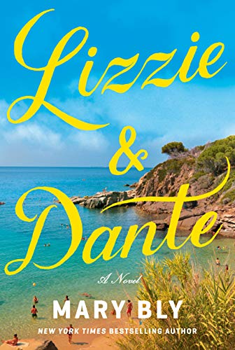 Lizzie Dante A Novel Bly Mary Literature Fiction